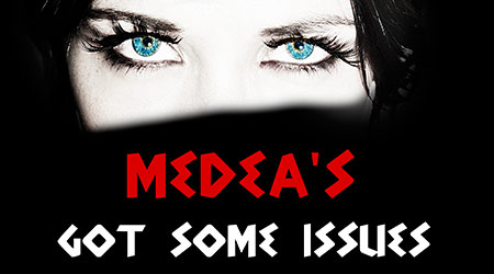 'Medea's Got Some Issues' by Emilio Williams