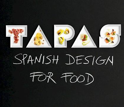 'TAPAS. Spanish Design for Food'