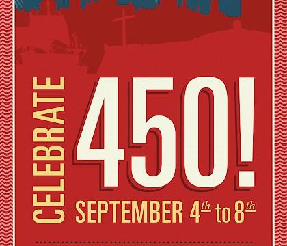 Celebrate 450! Street and Music Festival