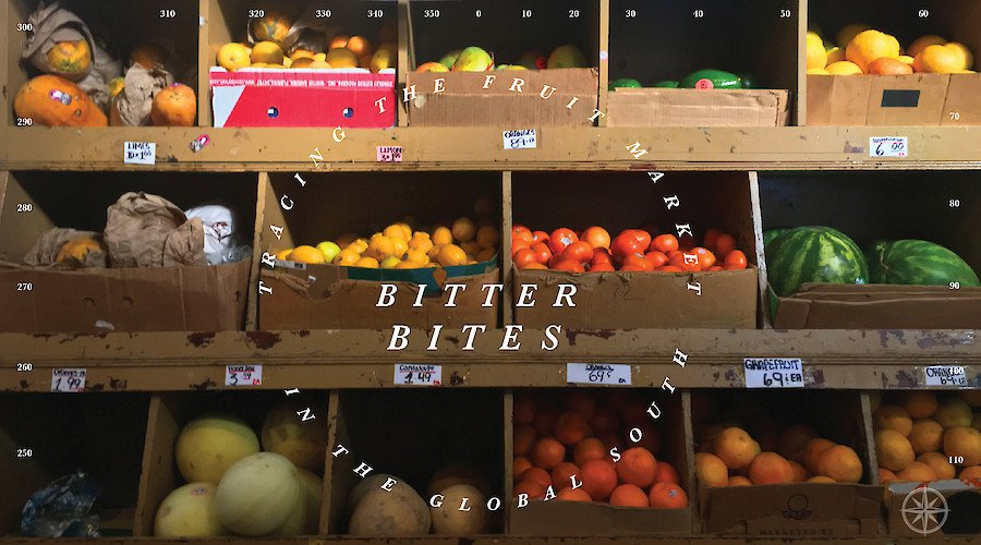 Bitter Bites: Tracing the Fruit Market in the Global South
