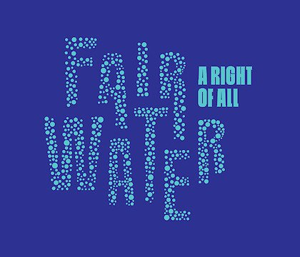 Fair Water: A Right of All