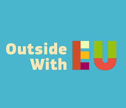 Outside With EU